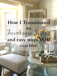 How I Transitioned To Farmhouse Style Sarah Joy Blog