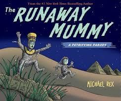 The Runaway Pumpkin Pdf by The Runaway Mummy A Petrifying Parody By Michael Rex