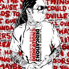 Lil Wayne No Ceilings 2 Tracklist by Lil Wayne Dedication 3 Hosted By Dj Drama Mixtape Stream