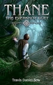 Thane Everknot Duet Book 1