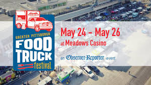 2019 Greater Pittsburgh Food Truck Festival @ The Meadows Racetrack ...
