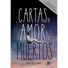 Carta De Amor A Los Muertos Edición De Lujo