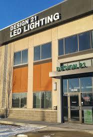 100 Design21 Design 21 LED Lighting Home Goods Store 15350 111 Ave NW