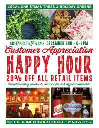 Winterberry Christmas Tree Farm Pa by Greensgrow Farms News U0026 Events Customer Appreciation Happy Hour