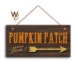 Caledonia Pumpkin Patch by Pumpkin Patch Sign You Pick Fall Season Decor Autumn
