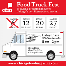 100 Food Truck Festival Chicago Boring Loop Lunch Over March Fest Schedule
