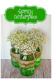 Easy Spring Centerpiece Made With Green Ball Jars