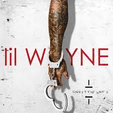 lil wayne sorry 4 the wait 2