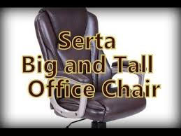 Serta Big And Tall Office Chair 45752 by Serta Office Chair Review Youtube