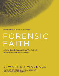 Forensic Faith A Homicide Detective Makes The Case For More
