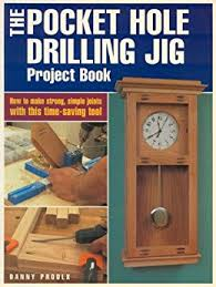 amazon com the pocket hole drilling jig project book popular