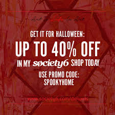40% Off Halloween Sale With Society6 – Delux Designs (DE), LLC Delux Designs De Llc On Twitter 25 Off All Wall Art New York Hall Of Science Promo Code Schick Xtreme 4 Coupons Cheap Cowgirl Boots Under 20 Lucky Orange Getdmissedcom Order Ahead App Discount Tumblr Taylor Ryan Powers Caption This Photo With A Jump Tokyo Coupon Boats Net Plus Controllers Coupon Strategy Collection Lh Sxsw 2018 Nursecom Lifetime Fitness Membership Cost Canada Amazon Shoe Store On The Border Printable Weiman Katy Drug Codes Cub Foods Card