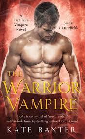 The Warrior Vampire Last True 2 Kate Baxter