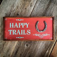Happy Trails Sign Western Home Decor Country Signs Rustic Diy Barn Door Sign Custom Wood Wish Rustic Barn Wood Dandelion Make A Fine Decor Shop Wall Signs To Match Your Decor Rustic Western Country Red Wooden Haing Welcome I Saw That Karma Little Blue Online Store Horse Tack Room Stall Gp And Son Woodcrafting Train Insane Or Stay The Same Gym Workout With Stock Image Image Of Green 35972243 Ctommetalbunesssignavasplacewithbarn2 Alabama Metal Art Beware Ride Horses Distressed Typography Sign Most Memorable Days Usually End The Dirtiest Clothes