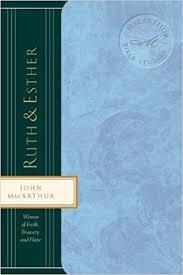 Ruth Esther Women Of Faith Bravery And Hope MacArthur Bible Studies John F 9780849955464 Amazon Books