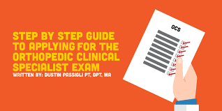 Orthopedic Clinical Specialist Application A Step by Step Guide