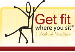 Lakshmi Voelker Chair YogaTM Fitness Exercises