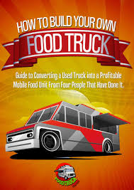 Interviews With Four People Reveal How To Build A Food Truck