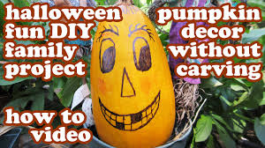 Funny Pumpkin Carvings Youtube by Halloween Pumpkin Designs No Carving Decorating Ideas Easy Fun
