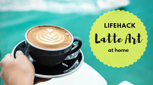 Get Ready For An Amazing Coffee Lifehack That Will Show You How To Make Cappuccino At Home And Latte Art I