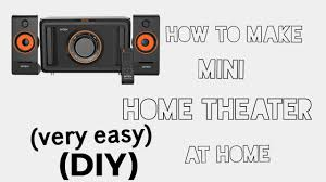 How to make mini home theater at home Hindi