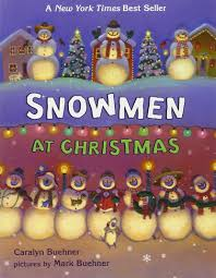Halloween Picture Books For Kindergarten by Amazon Com Snowmen At Christmas 9780803735514 Caralyn Buehner
