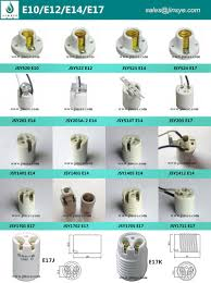 ceramic or porcelain l holder types e40 e27 e26 e39 e10 e12 e14