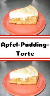 apfel pudding torte rezepte