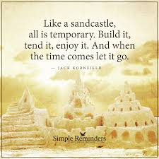 Jack Kornfield Sandcastle Build Tend Let Go 2q3w