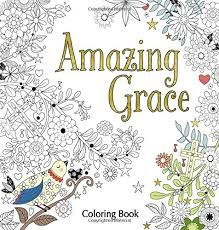 Amazing Grace Adult Coloring Book Faith