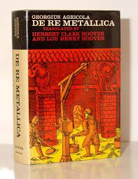 USEDGeorgius Agricola De Re Metallica