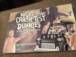Far Side Night Of The Crash Test Dummies A Far Side Collection 11 By