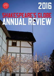 Annual Review 2016 By Shakespeares Globe