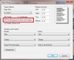 On The Dialog That Pops Up Ensure Print Background Colors And Images Is Selected Click OK