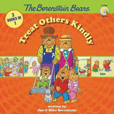 The Berenstain Bears Christmas Tree Book by The Berenstain Bears Treat Others Kindly 3 Books In 1 Show Some