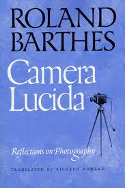 la chambre barthes lucida reflections on photography by roland barthes