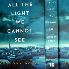 All the Light We Cannot See by Anthony Doerr Curtis Brown
