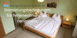 Ferienwohnung 2 Schlafzimmer Rã Stornierungsbedingungen Für Ferienwohnung Und Ferienhaus 2021