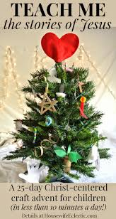 Fred Meyer Christmas Tree Ornaments by A Christ Centered Christmas Craft Advent For Young Children