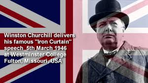 Iron Curtain Speech Cold War Definition by Winston Churchill Iron Curtain Speech 5th March 1946 Youtube