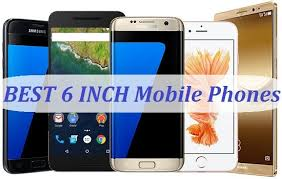 6 inch Mobile Phones under with 2GB 3GB of RAM