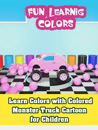Watch 'Learn Colors With Colored Monster Truck Cartoon For Children ...