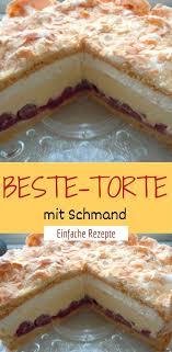 beste torte mit schmand einfache rezepte