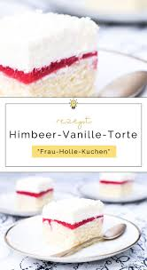 diy food ideas rezept für himbeer vanille torte frau