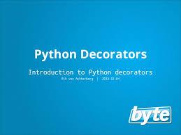 Python Decorators With Arguments by Python Decorators 131205025649 Phpapp02 Thumbnail 4 Jpg Cb U003d1386212243