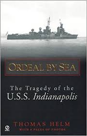 amazon com ordeal by sea the tragedy of the u s s indianapolis