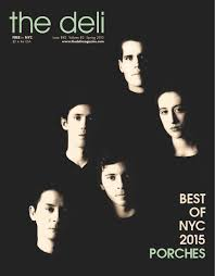 Local Natives Ceilings Mp3 by The Deli Nyc 42 Best Of Nyc 2015 Porches Gentrified
