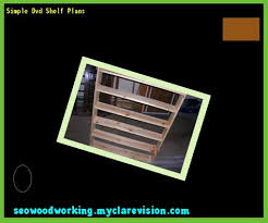 diy dvd shelf plans 080645 woodworking plans and projects