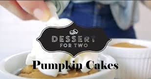 Epicurious Pumpkin Pie Brulee by Pumpkin Cakes In Ramekins For Two Dessert For Two