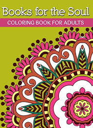 Books For The Soul Coloring Book Adults Volume 2